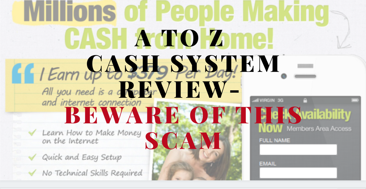 A To Z Cash System Beware of This Scam