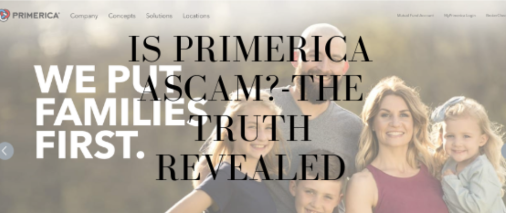 Is Primerica A Scam?- The Truth Revealed