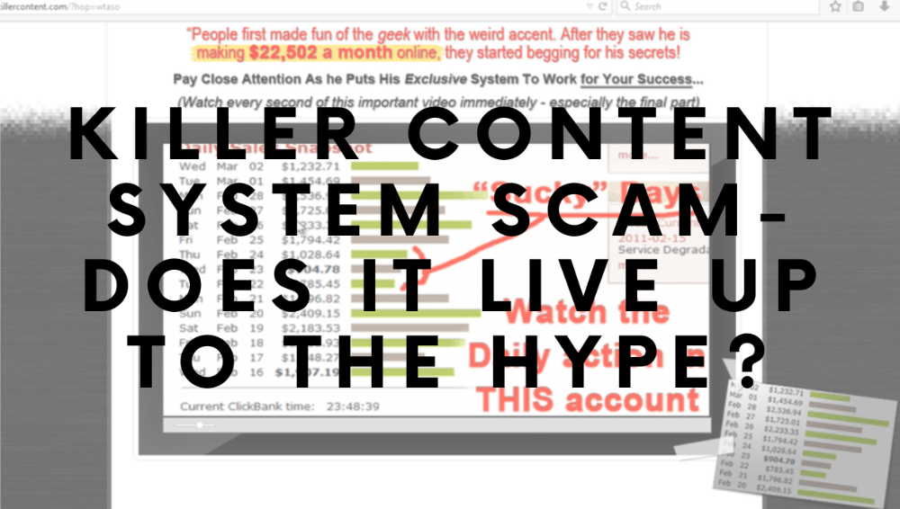 Killer Content System Scam-Does It Live Up To The Hype