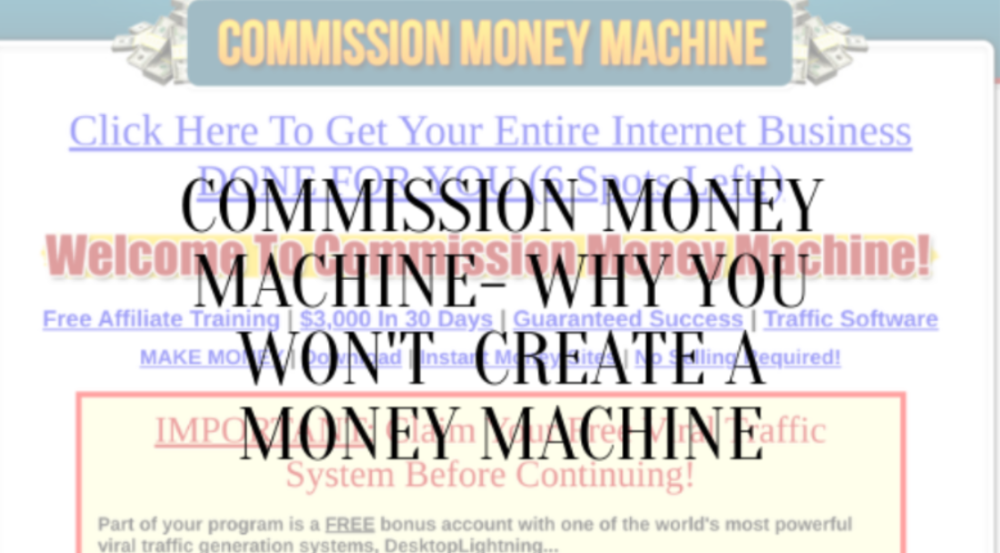 Commission Money Machine Review- You Won't Create A Money Machine