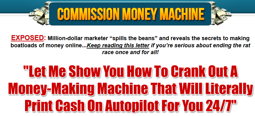 Commission Money Machine