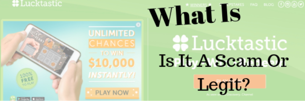 What Is Lucktastic Is It A Scam Or Legit