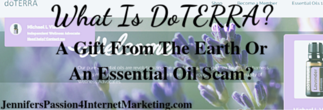 What Is DoTerra A Gift From The Earth Or An Essential Oil Scam