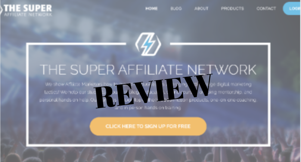 The Super Affiliate Network Review- Say Aloha To A Big Dent In Your Wallet!